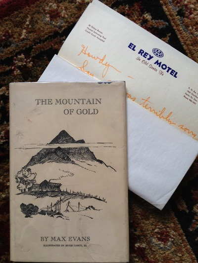 Photo of a book for sale titled Mountain of Gold by Max Evans. Includes a signed letter and signed book as well.