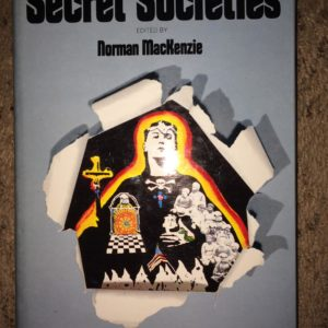 Photo of a book titled Secret Societies by Norman Mackenzie